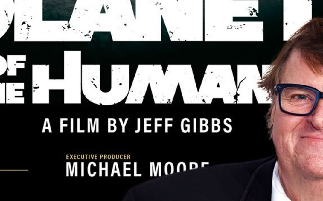 En toch heeft Michael Moore een punt met 'Planet of the Humans'
